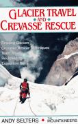 Cover of Glacier Travel and Crevasse Rescue