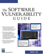 Cover of The Software Vulnerability Guide (Programming Series) (Programming Series)