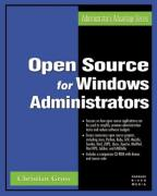 Cover of Open Source for Windows Administrators (Administrator's Advantage Series) (Administrator's Advantage Series)