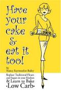 Cover of Have Your Cake and Eat It Too
