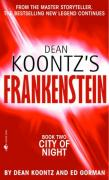 Cover of Dean Koontz's Frankenstein, Book Two: City of Night