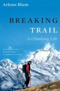 Cover of Breaking Trail : A Climbing Life