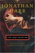 Cover of The Lost Painting: The Search for a Caravaggio Masterpiece