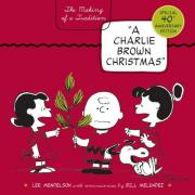 Cover of A Charlie Brown Christmas : The Making of a Tradition