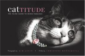 Cover of Cattitude : The Feline Guide to Being Fabulous
