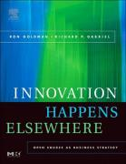 Cover of Innovation Happens Elsewhere, First Edition : Open Source as Business Strategy