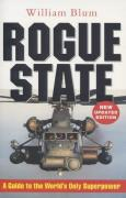 Cover of The Rogue State : A Guide to the World's Only Superpower