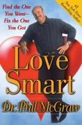 Cover of Love Smart : Find the One You Want--Fix the One You Got