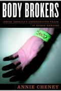 Cover of Body Brokers : Inside America's Underground Trade in Human Remains