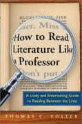Cover of How to Read Literature Like a Professor : A Lively and Entertaining Guide to Reading Between the Lines
