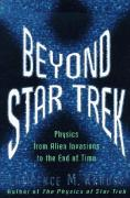 Cover of Beyond Star Trek: Physics from Alien Invasions to the End of Time