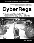 Cover of CyberRegs: A Business Guide to Web Property, Privacy, and Patents