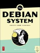 Cover of The Debian System: Concepts and Techniques