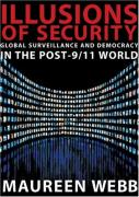 Cover of Illusions of Security: Global Surveillance and Democracy in the Post-9/11 World (City Lights Open Media)