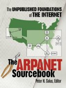 Cover of The ARPANET Sourcebook: The Unpublished Foundations of the Internet