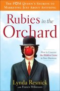 Cover of Rubies in the Orchard: How to Uncover the Hidden Gems in Your Business