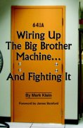 Cover of Wiring Up The Big Brother Machine...And Fighting It