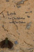Cover of Look for Our Mother and Our Father