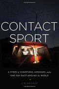 Cover of Contact Sport: A Story of Champions, Airwaves, and a One-Day Race around the World